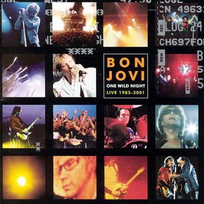 Bon Jovi《One Wild Night Live 1985-2001》