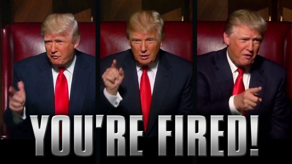 """Donald Trump - """"You're Fired!"""""""